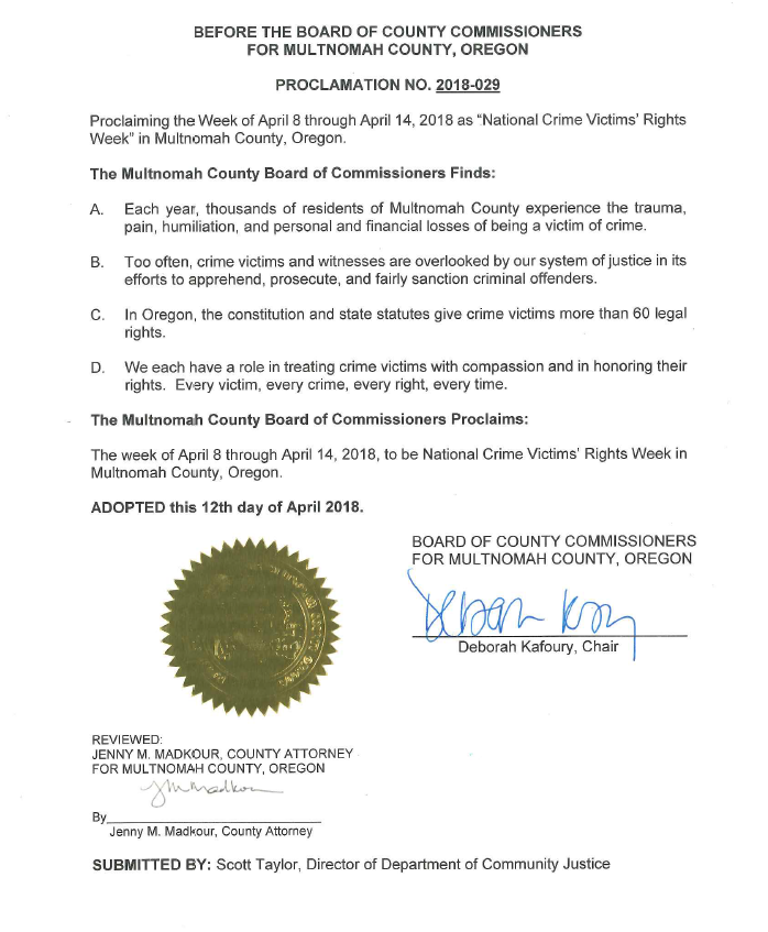 This is the Proclamation read into the record by Multnomah County District Attorney Rod Underhill and signed by Multnomah County Board of Commissioners Chair Deborah Kafoury.